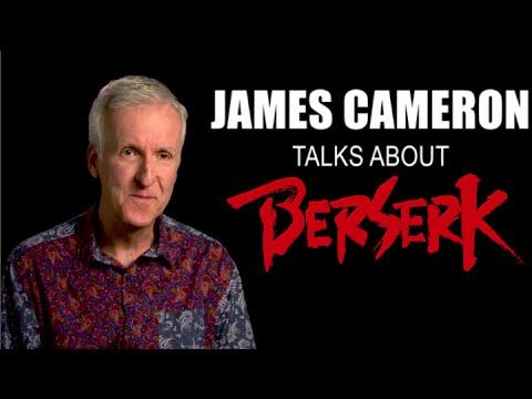 James Cameron talks about Berserk (2016)