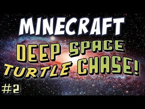 Minecraft - Deep Space Turtle Chase Part 2