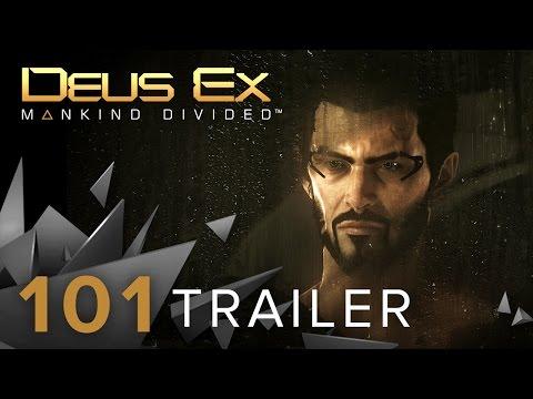 Deus Ex: Mankind Divided | 101 Trailer | PS4
