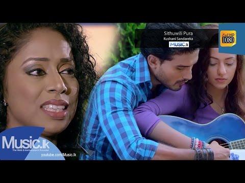 Sithuwili Pura - Kushani Sandareka (Adaraneeya Kathawak Movie Song)