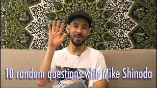 Mike Shinoda answers 10 random questions