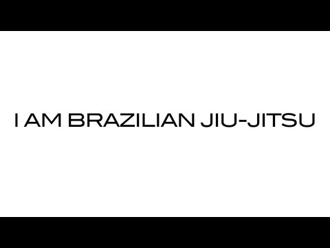 I Am Brazilian Jiu-Jitsu | Ryan Jones Films