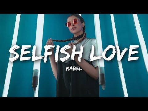 Download Lagu  Mabel - Selfish Love s ft. Kamille Mp3 Free