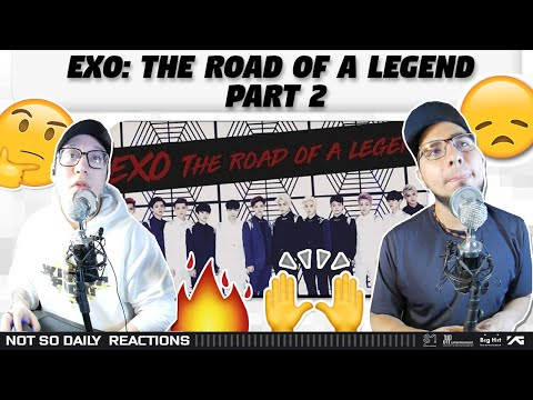 NSD REACT | EXO: THE ROAD OF A LEGEND P:2