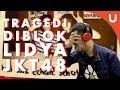 TRAGEDI DIBLOCK LIDYA JKT48 - Pijaru Vlog
