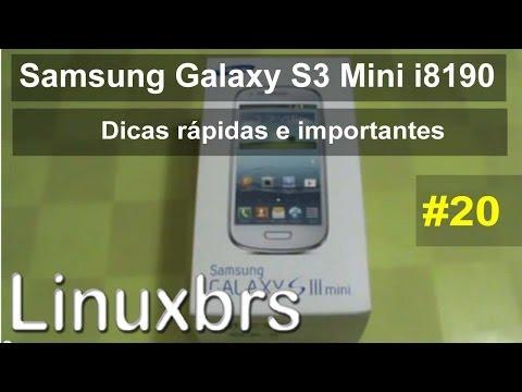 Samsung Galaxy S III Mini i8190 - Dica rápida e importante - PT-BR