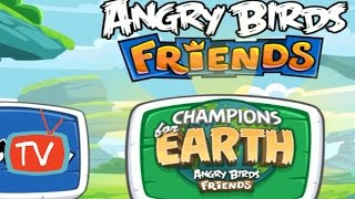 Angry Birds Friends - Champions For Earth Tournament - Week 175 All Levels - Angry Birds Gameplay