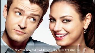 Ray Quinn - New York, New York (FWB Remix) [feat. Ultra Love]