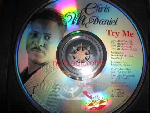 "Chris McDaniel ""Try Me"" (7"" Edit)"