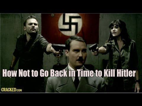 How Not to Go Back in Time to Kill Hitler