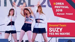 [Korea Festival 2018] SUZY (수지) - Yes No Maybe (Dance Cover by Omona! Team)