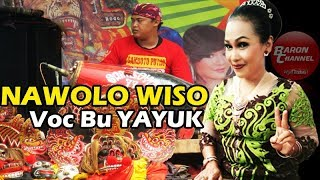 Langgam Jaranan NAWOLO WISO Voc Bu YAYUK | SAMBOYO PUTRO Live WTP 2017