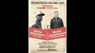 BBG Challenge Series Monte Vs. Blaire GOLF MATCH for $800