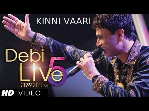 Debi Live 5 Kinni Vaari Song | Debi Makhsoospuri - Salaam Zindagi | New Punjabi Song video