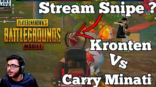 Kronten Killed Carry Minati, Kronten Ne Stream Snipe Kiya ? Carry Vs Kronten best Pubg Highlight