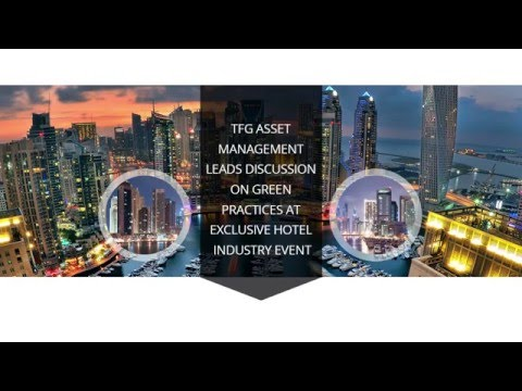 TFG Asset Management leads discussion on Green Practices at exclusive hotel industry event