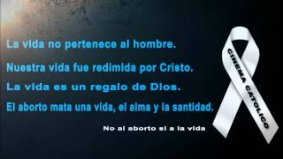 No al aborto si a la vida   VIDEO 2 CINEMA CATOLICO