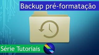Como fazer backup dos dados antes de formatar o PC (Windows)