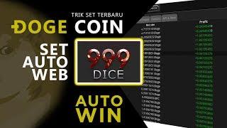 New Trik Set Auto Win di 999dice Doge Coin update
