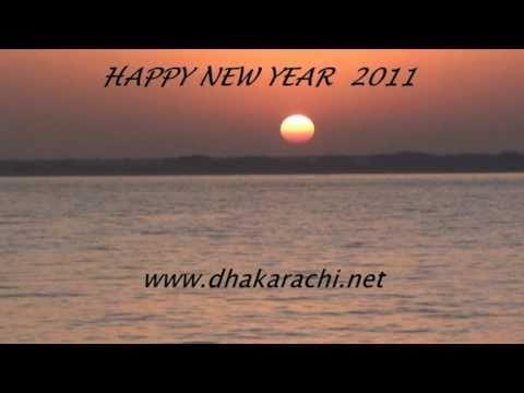 HAPPY NEW YEAR 2011  SUNRISE  PHASE 8   DHA DEFENCE HOUSING AUTHORITY KARACHI PAKISTAN