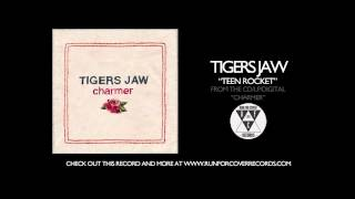 Watch Tigers Jaw Teen Rocket video