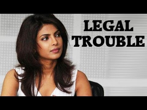 Watch Priyanka Chopra lands in LEGAL TROUBLE