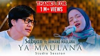 Sabyan X Armand Ya Maulana