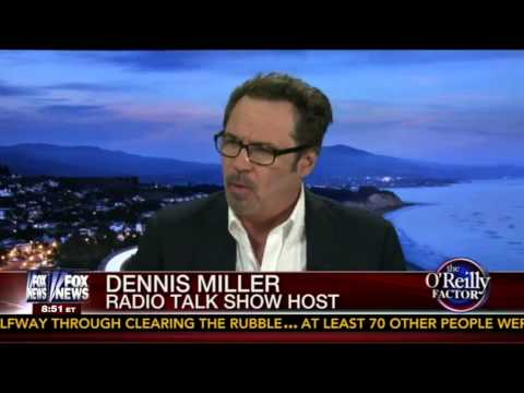 Dennis Miller: 'Our Leaders are Idiots'
