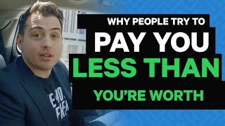 """Why People """"Try"""" To Underpay You"""