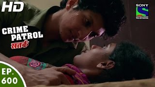 Crime Patrol - क्राइम पेट्रोल सतर्क - Rehmat - Episode 600 - 27th December, 2015
