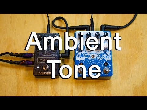 How To Play Ambient Guitar #21 - Tips For Producing Good Tone (with Guitar And Effects)