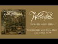 WITHERFALL   Nobody Sleeps Here... (OFFICIAL TRACK)