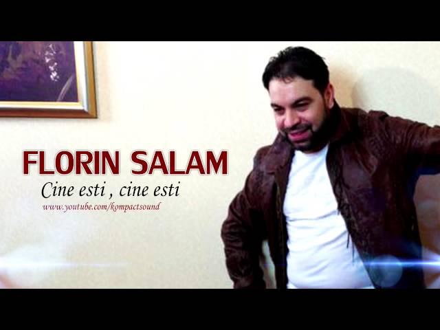 Florin Salam - Cine esti , cine esti (Manele Gratis)