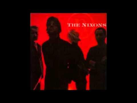 Nixons - Sad, Sad Me