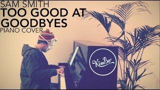 Sam Smith - Too Good At Goodbyes (Piano Cover +SHEETS)