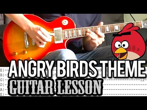 Angry Birds Theme Song - Guitar Lesson (With Tab)