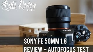 Sony FE 50mm 1.8 Lens Review / Autofocus Test / Picture Samples