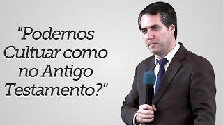 """""""Podemos Cultuar como no Antigo Testamento?"""" - Leandro Lima"""