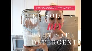 episode 5 | Baby Safe Laundry Detergent