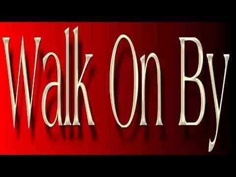 Burt Bacharach - Walk On By
