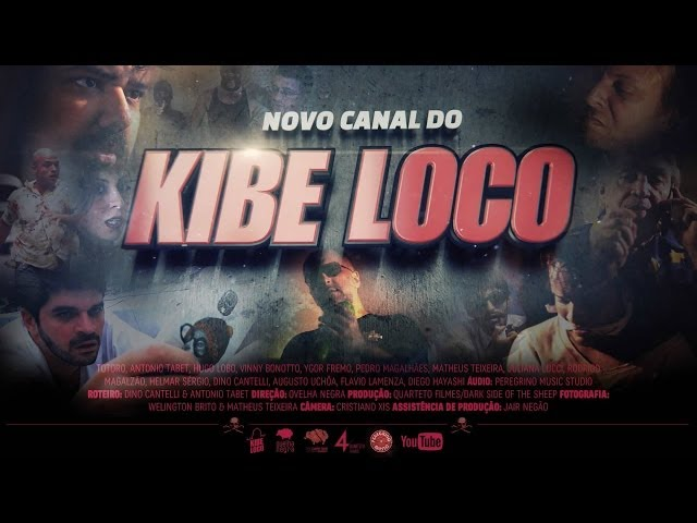 Trailer do novo canal do Kibe Loco