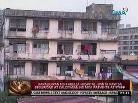 Kapaligiran ng Fabella Hospital, banta raw sa seguridad at kaligtasa