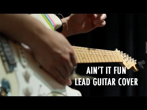 Ain't It Fun (Lead Guitar Cover) - Paramore tab