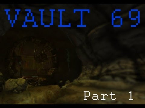 Fallout New Vegas Mods: Vault 69 - Part 1