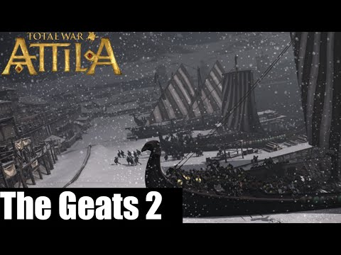 Let`s Play Total War : Attila as Geats Part 2 Hello Europe!
