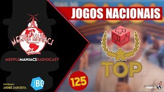 Meeple Maniacs #125 - JBG News e Top Jogos Nacionais
