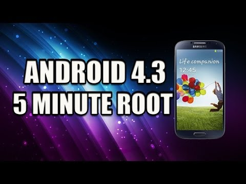SAMSUNG GALAXY S4 - ANDROID 4.3 - 5 MINUTE ROOT!