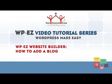 WP-EZ Website Builder: How to Add a Blog