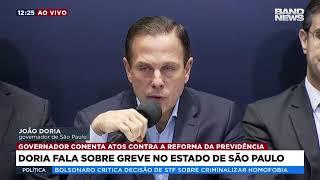 Doria fala sobre greve no Estado de São Paulo