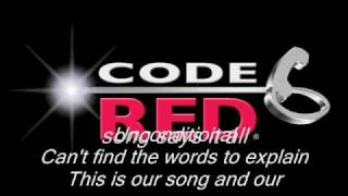 Watch Code Red This Is Our Song video